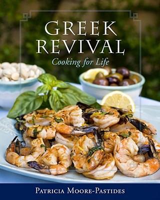 Greek Revival By Moore-pastides, Patricia/ Trichopoulos, Dimitrios (FRW)
