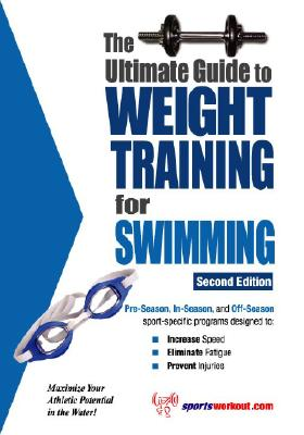 The Ultimate Guide To Weight Training For Swimming By Price, Robert G.